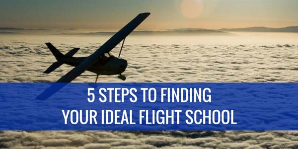 5 STEPS TO FINDING A FLIGHT SCHOOL